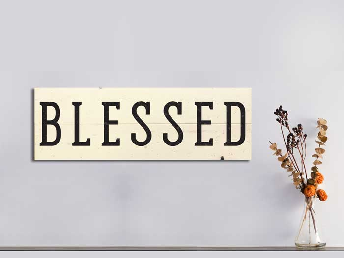 Blessed, 11×32