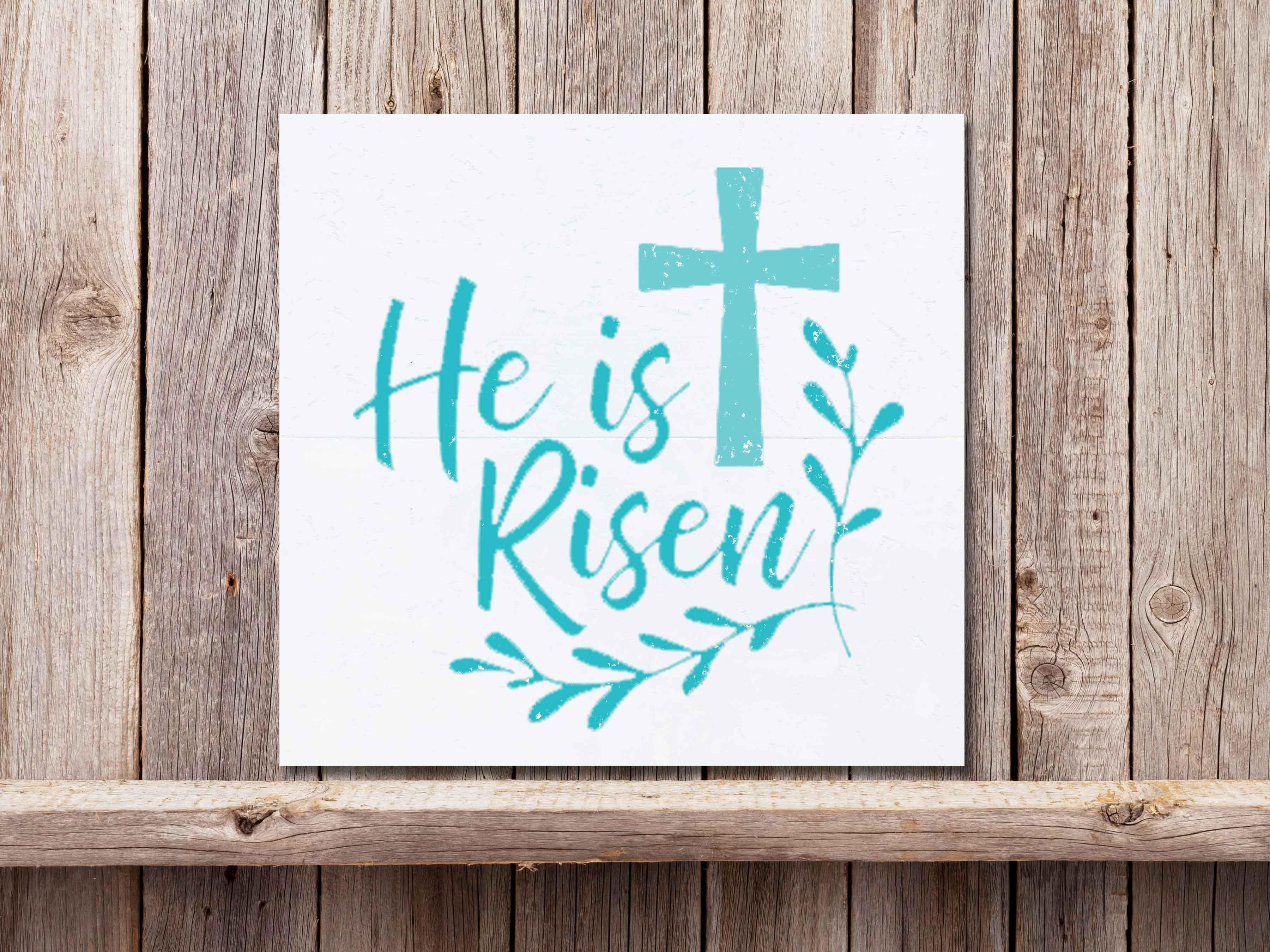 He is Risen 22×24