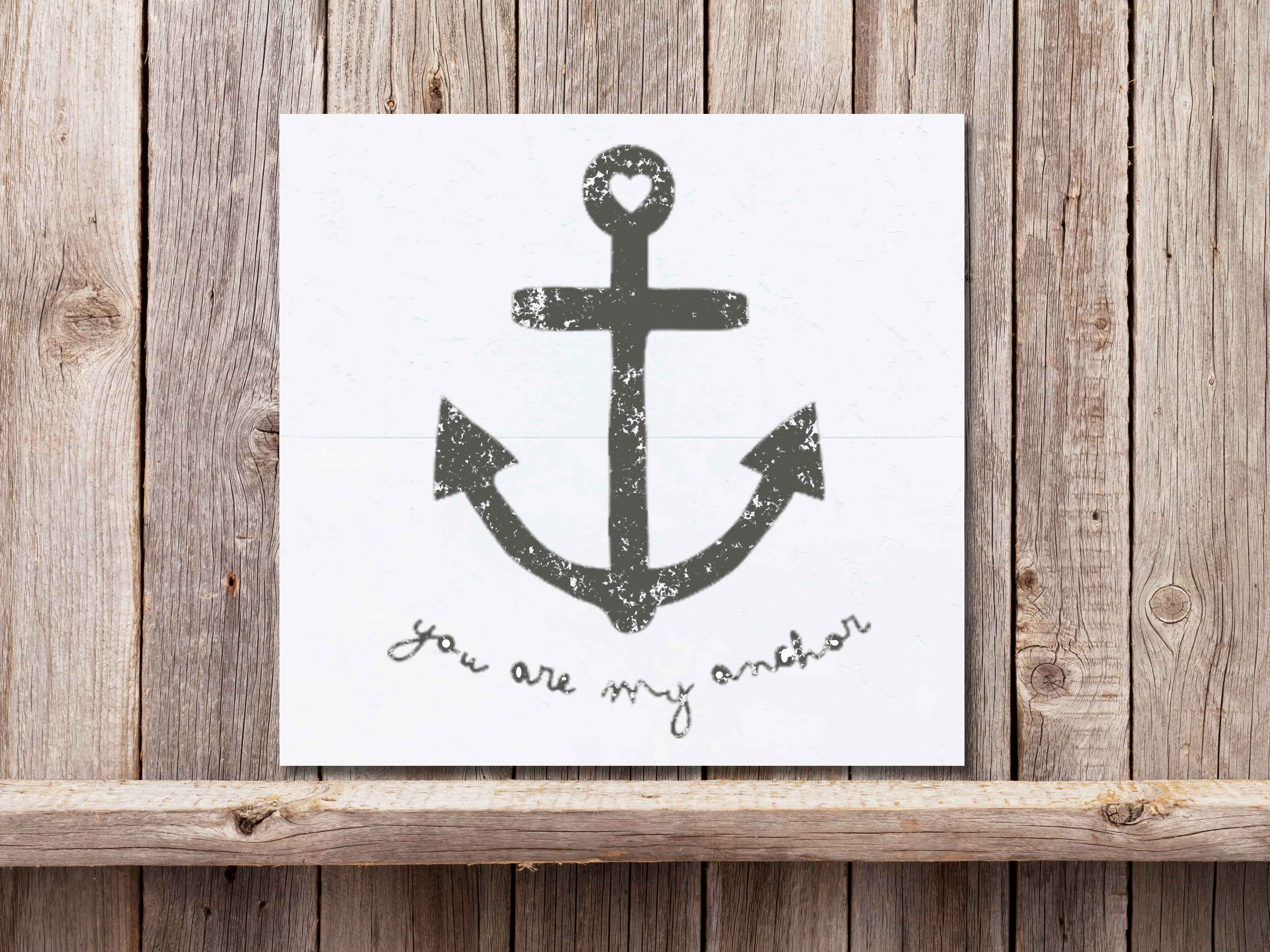 You are my Anchor 22×24