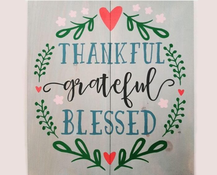 Thankful Grateful Blessed 24×24